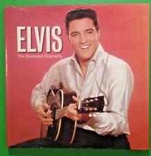 Elvis Presley - Elvis The Illustrated Biography-Marie Clayton