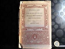 FONDAZIONE DELLA METAFISICA DEI COSTUMI - E. KANT - A. BANFI - MONDADORI - 1933