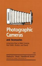 Photographic Cameras: How to Make by Hasluck (Lindsay how to book)