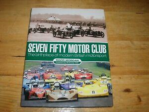 Seven Fifty Motor Club - The Birthplace of Modern Motorsport - Morgan