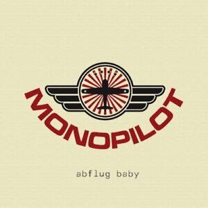 Monopilot Abflug Baby (2009)  [CD]