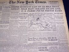 1944 MARCH 6 NEW YORK TIMES - RUSSIANS NEAR UKRAINE ESCAPE LINE - NT 3728