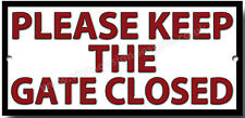 PLEASE KEEP THE GATE CLOSED METAL SIGN.INSTRUCTIONAL SIGN.GARDEN SIGN.RED