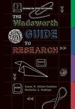 The Wadsworth Guide to Research, 2009 MLA Update Edition 2009 MLA Update Editio
