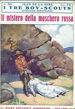 Jean De La Hire IL MISTERO DELLA MASCHERA ROSSA  N° 35 =  I TRE BOY SCOUTS