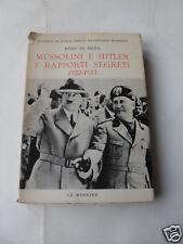 DE FELICE MUSSOLINI E HITLER I RAPPORTI SEGRETI 1975