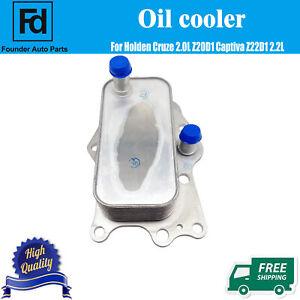 Brand New Oil cooler For Holden Cruze 2.0L Z20D1 Captiva Z22D1 2.2L Diesel 2011+