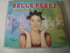 BELLE PEREZ - HELLO WORLD - UK CD SINGLE