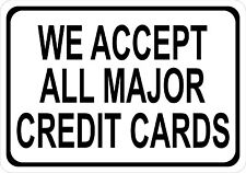 Accept Credit Cards Visa Mastercard American Express 7in x 10in Sign SAB01