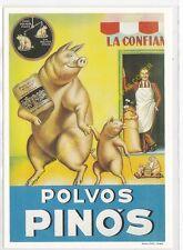 Reproducción antigua publicidad POLVOS PINOS n2