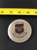 Vintage Eighth Air Force Vote For Professionalism pin button pinback *EE70