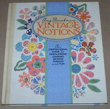 """""""Vintage Notions"""" Guide to Needlework, Cooking, Sewing, Fashion & Fun Book NEW"""
