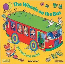 Classic Books with Holes Board Book: The Wheels on the Bus Go Round and Round...