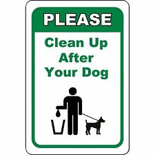 """Please clean up after your dog Metal Sign 8"""" X 12"""" Aluminum"""