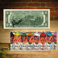 Life is Beautiful - Mind Spray Cans Signed by Rency Genuine $2 Bill S/N # of 200