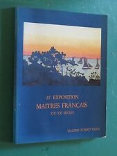 catalogue 25e exposition Maîtres français XIXe - XXe siècles Galerie SCHMIT