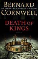 Saxon Tales: Death of Kings by Bernard Cornwell (2012, Hardcover)
