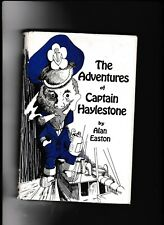 The Adventures of Captain Haylestone---Alan Easton---hc/dj---1975---McGRAW-HILL