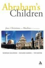 Abraham's Children: Jews, Christians and Muslims in Conversation, , Acceptable B