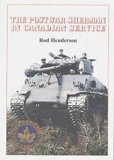 The Postwar Sherman (Tank) in Canadian Service