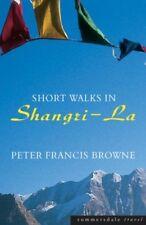 New, Short Walks in Shangri-La (Summersdale travel), Browne, Peter Francis, Book