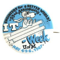 1967 IT Week University of Minnesota - Snoopy Engineers for a Better World Pin