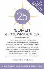 25 WOMEN WHO SURVIVED CANCER - CHIMSKY, MARK EVAN (EDT) - NEW PAPERBACK BOOK