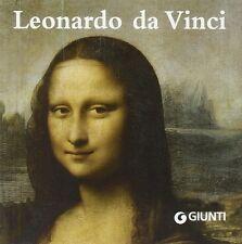 Leonardo da Vinci - Giunti Editore Firenze 2008