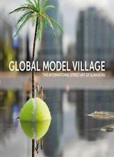 The Global Model Village: The International Street Art of Slinkachu-Slinkachu