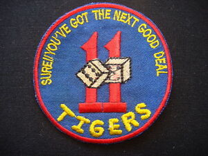 "Nam War Patch US Navy PATROL SQ 11 TIGERS ""SURE! YOU'VE GOT THE NEXT GOOD DEAL"""