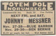 vtg Totem Pole Norumbega AD Johnny MESSNER Blue BARRON Ben BERNIE bandleader