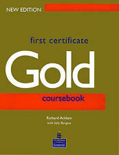 First Certificate Gold Students Book New Edition: Coursebook, Burgess, Sally & A
