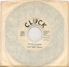 """DAVE """"BABY"""" CORTEZ """"CALYPSO LOVE SONG"""" ORGAN POP SOUL 60'S SP CLOCK 71875 PROMO"""