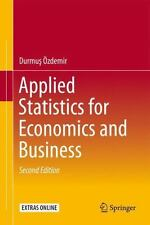 Applied Statistics for Economics and Business by Durmu Özdemir (2016, Hardcover)