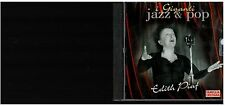 CD - 2047 -  I GIGANTI JAZZ & POP  EDITH PIAF