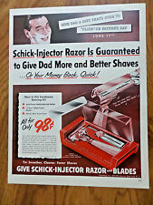 1951 Schick Injector Razor Blades Ad  Give Dad More & Better Shaves