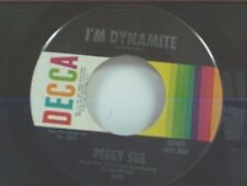 "PEGGY SUE ""I'MDYNAMITE / LOVE WHATCHA GOT AT HOME"" 45"