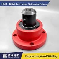 HSK100A Tool Holder Tightening Fixture Tool Lock Seat CNC Machine Accessories