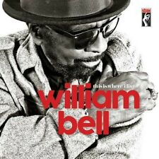 This Is Where I Live - William Bell (2016, Vinyl NEUF)
