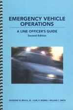 Emergency Vehicle Operations (Second Edition): A Line Officer's Guide-ExLibrary