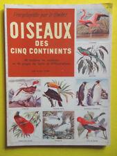 Oiseaux des Cinq Continents Editions des Deux Coqs d'Or 1957 timbres complet