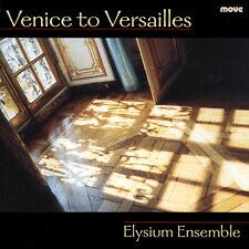 Elysium Ensemble - Venice to Versailles [New CD]