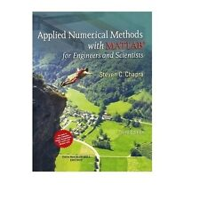 Applied Numerical Methods with MATLAB for Engineers and Scientists by Steven .