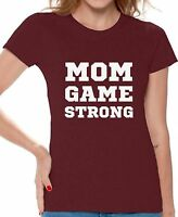 Mom Game Strong Cute T shirts Shirts Top for Women Mom Life Gifts for Her