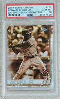 Ronald Acuna Jr PSA 10 Atlanta Braves 2019 Topps Chrome SEPIA REFRACTOR #117