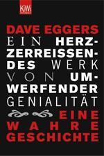 Ein herzzerreißendes Werk von umwerfender Genialität von Dave Eggers (2005, Taschenbuch)