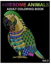Awesome Animals Adult Coloring Books Designs Stress Relievin by Book Benmore