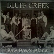 BLUFF CREEK - PAW PAW'S PLACE