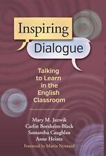 Inspiring Dialogue: Talking to Learn in the English Classroom (Language & Litera