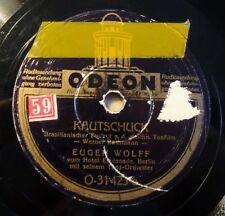 """Eugen Wolff - Kautschuck - Caramba - ODEON - /10"""" 78 RPM"""